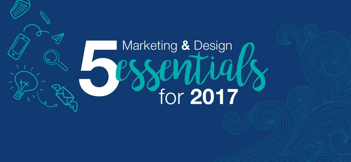 top-5-marketing-and-design-tips-for-2017